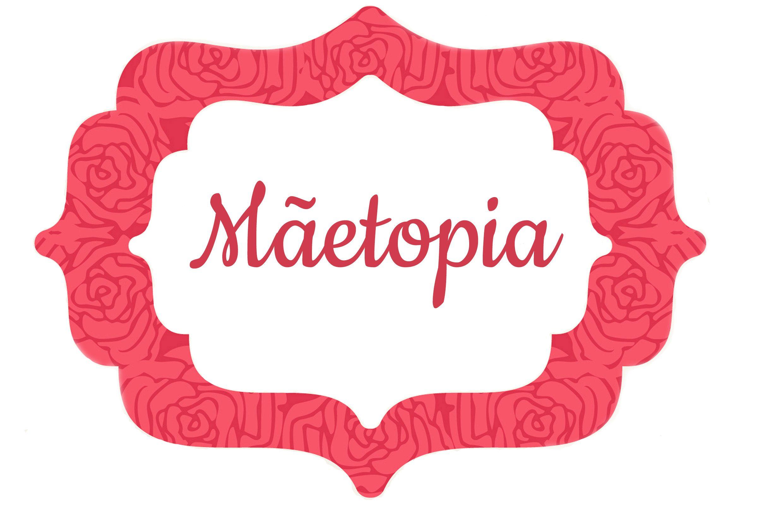 Mãetopia