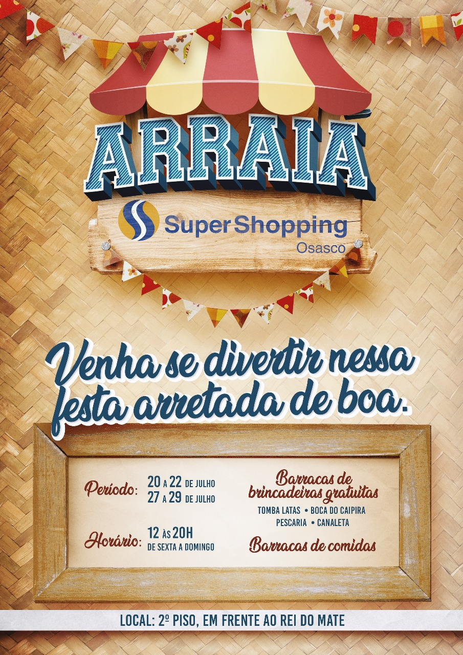 Arraiá SuperShopping Osasco